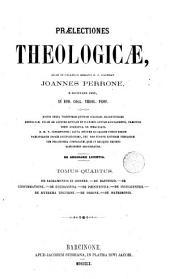 Praelectiones theologicae quas in collegio romano S.J habebat ..., 4