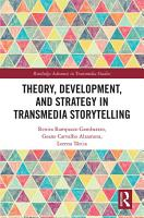 Theory  Development  and Strategy in Transmedia Storytelling PDF