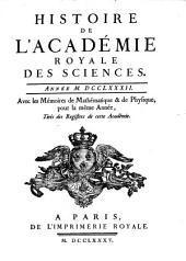 Histoire de l'Académie Royale des Sciences: avec les mémoires de mathématique et de physique pour la même année : tirés des registres de cette Académie. 1782 (1785)