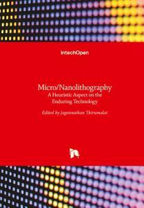 Micro Nanolithography