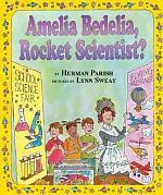 Amelia Bedelia, Rocket Scientist?
