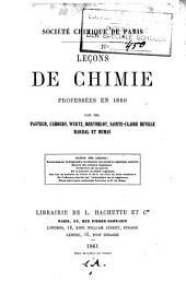 Leçons de chimie (et de physique) professée en 1860: Volume1