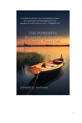 THE POWERFUL WEAPON OF PRAYER: A Healthy Prayer Life
