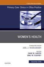Women s Health  An Issue of Primary Care  Clinics in Office Practice PDF