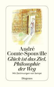 Gl  ck ist das Ziel  Philosophie der Weg PDF