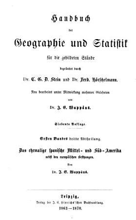 Handbuch der geographie und statistik f  r die gebildeten st  nde  bd   1 abth  Handbuch der allgemeinen geographie und statistik PDF