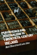 Periodicals and Journalism in Twentieth-Century Ireland