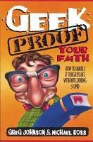Geek Proof Your Faith PDF