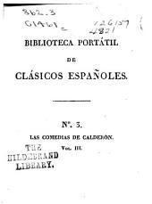 Las comedias del celebre poeta español: Volúmenes 3-4