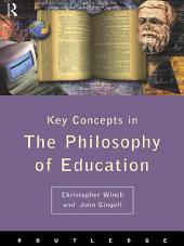 Philosophy of Education: The Key Concepts