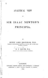 Analytical view of Sir Isaac Newton's Principia