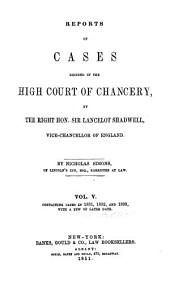 Reports of Cases Decided in the High Court of Chancery: With Notes and References to Both English and American Decisions, Volume 9
