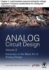 Analog Circuit Design Volume 2: Chapter 2. Load transient response testing for voltage regulators: Practical considerations for testing and evaluating results