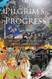 Pilgrim's Progress Part One