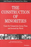 The Construction of Minorities PDF