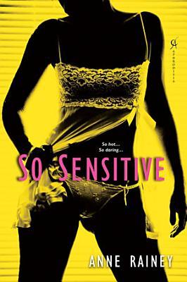 So Sensitive