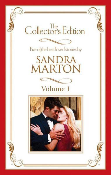 Sandra Marton   The Collector s Edition Volume 1   5 Book Box Set