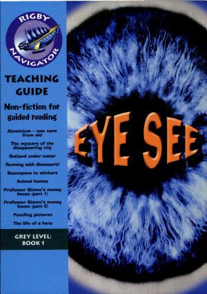 Navigator Non Fiction Year 4  Eye See