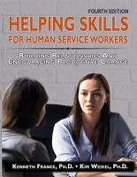 Helping Skills for Human Service Workers  4th Ed   PDF