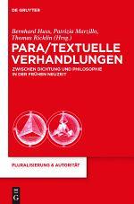Para/Textuelle Verhandlungen zwischen Dichtung und Philosophie in der Frühen Neuzeit