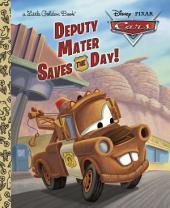 Deputy Mater Saves the Day! (Disney/Pixar Cars)