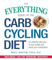 The Everything Guide to the Carb Cycling Diet PDF