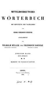 Mittelhochdeutsches W  rterbuch  mit Benutzung des Nachlasses von G F  Benecke ausgearb  von W  M  ller  und F  Zarncke   3 Bde   in 4   PDF