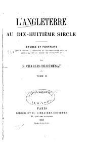 L'Angleterre au dix-huitième siècle: Horace Walpole. Junius. Burke. Fox