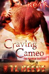 Craving Cameo: The Pullman Shifters
