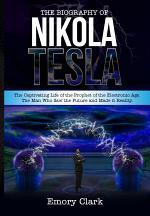 The Biography of Nikola Tesla