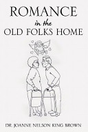 Romance in the Old Folks Home