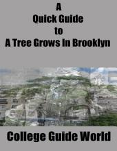 A Quick Guide to A Tree Grows In Brooklyn