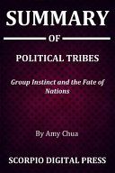 Summary Of Political Tribes