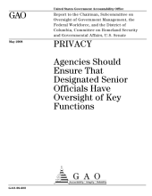 Privacy: Agencies Should Ensure That Designated Senior Officials Have Oversight of Key Functions