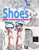Gorgeous Shoes Fashion Coloring Books for Women