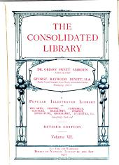 The Consolidated Library: Volume 7