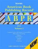 American Book Publishing Record Annual   2 Vol Set  2015