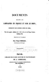 Documents relatifs aux campagnes en France et sur le Rhin, pendant les années 1792 et 1793, tirés des papiers militaires de S. M. le feu roi de Prusse Frédéric Guillaume III