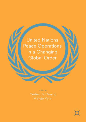 United Nations Peace Operations in a Changing Global Order
