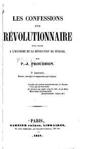 Les confessions d'un révolutionnaire: pour sevir à l'histoire de la révolution de février