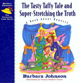 The Tasty Taffy Tale and Super Stretching the Truth PDF