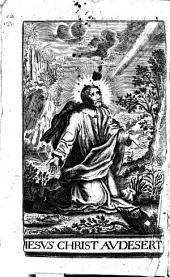 Meditations sur les plus grandes et plus importantes Veritez de la Foy ; Rapportées aux Trois Vies Spirituelles, à la Purgative, à l'Illumination, & à l'Unitive : Et dressées pour les Retraites