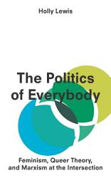 The Politics Of Everybody Book PDF