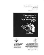 Homeowners and Home Improvements, 1987: Volume 3; Volumes 121-191