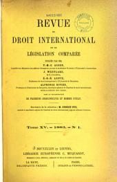 Revue de droit international et de législation comparée: Volume15