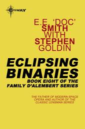 Eclipsing Binaries: Family d'Alembert, Book 8