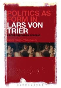 Politics as Form in Lars von Trier PDF