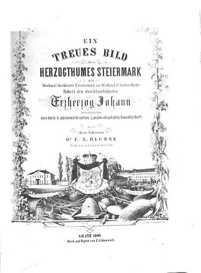 Ein treues Bild des Herzocthumes Steiermark PDF