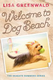 Welcome to Dog Beach (The Seagate Summers #1)