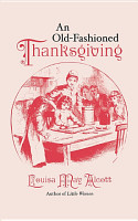 An Old Fashioned Thanksgiving PDF